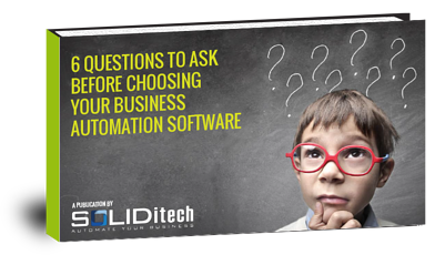 6-Questions-to-Ask-Before-Choosing-your-Business-Automation-Software