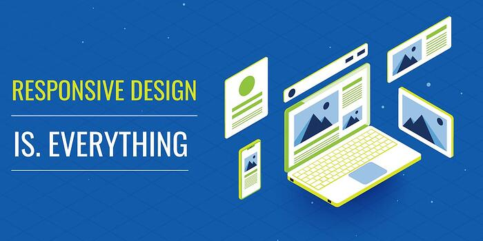 Responsive design is everything