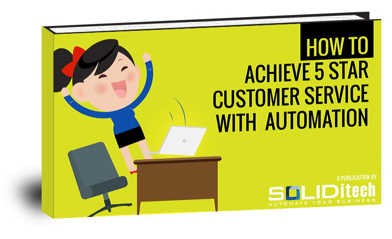 Download How to Achieve 5 Star Customer Service with Automation